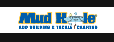 Mud Hole Custom Rod and Tackle Building Supplies